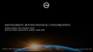 """Sustainability: Beyond Political Categorization"", Peter Joseph, ZDay 2019 Conference"