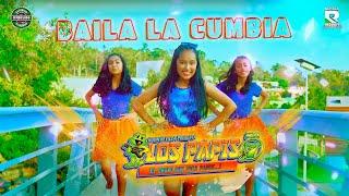 LOS PAPIS RA7 | BAILA MI CUMBIA | VIDEO OFICIAL HD