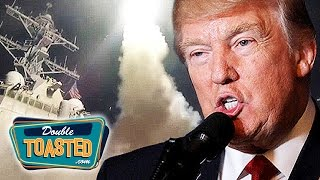 DONALD TRUMP ATTACKS SYRIA - Double Toasted Podcast Highlight