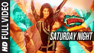Saturday Night FULL VIDEO Song | Bangistan | Jacqueline | Riteish, Pulkit