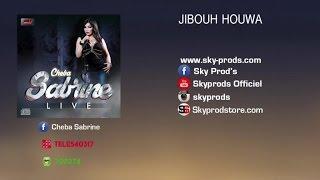 Cheba Sabrine - Jibouh houwa (Official Audio)