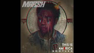 Childish Gambino - This is America (MARSH Heavy Bass Remix) FREE DOWNLOAD!