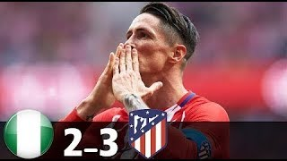Nigeria Vs Atletico Madrid ( 2 - 3 ) All Goals & Extended Highlights 05 - 22 - 2018 HD