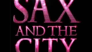 Sax and the City - Run baby run