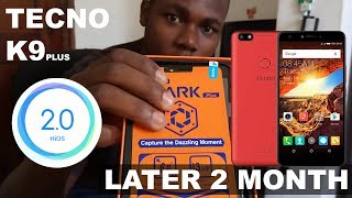 Tecno Spark k9 plus Review Later 2 month (2017)