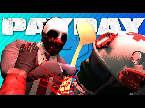 CLOWNS ROBBING BANKS WITH SPOONS Payday 2