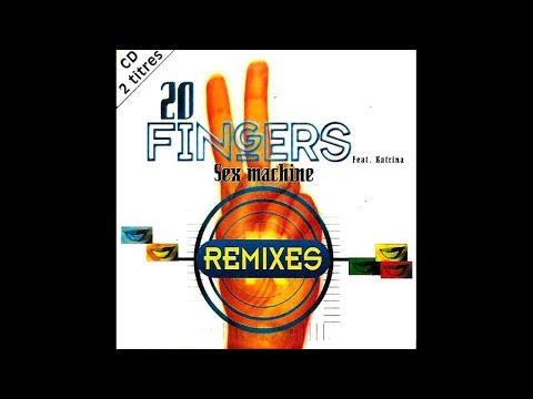 Xxx Mp4 20 Fingers Feat Katrina Sex Machine Excess Remix Act 2 F Edit 3gp Sex