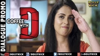 Coffee With D Official Trailer 2017   Hindi Trailer   Bollywood Trailers 2017   Promo 3
