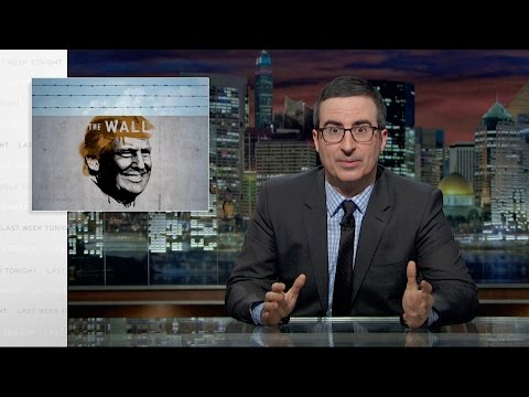 Border Wall Last Week Tonight with John Oliver HBO