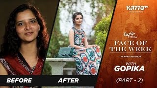 Gopika (Part 2) - Face of the week - Kappa TV
