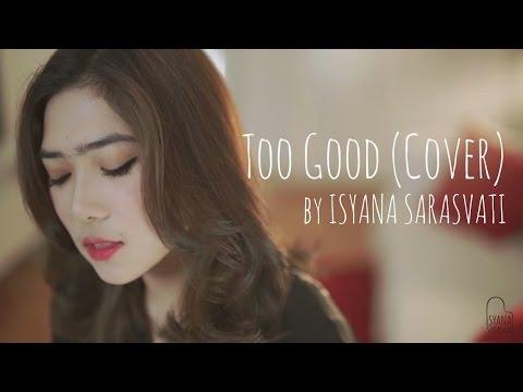Too Good Drake ft. Rihanna Cover by Isyana Sarasvati