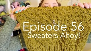 Episode 56   Sweaters Ahoy!