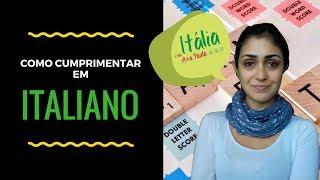 003 - Aprender italiano - Como se cumprimenta em italiano