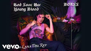 BØRNS, Lana Del Rey - God Save Our Young Blood (Audio)