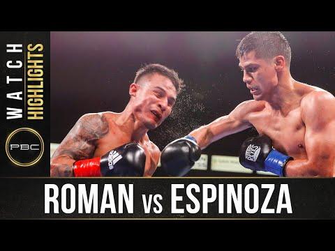 Roman vs Espinoza HIGHLIGHTS May 15 2021 PBC on SHOWTIME