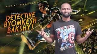 Detective Byomkesh Bakshy Full Movie Review│Sushant Singh Rajput