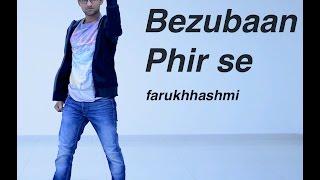 Bezubaan Phir Se | Disney's ABCD 2 | Dance Video | farukhhashmi