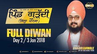 Full Diwan | ਗੁੜੱਦੀ | Mansa | Day 2 | 3 Jan 2018 | Dhadrianwale