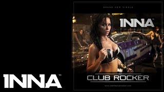INNA - Club Rocker (Extended Version)
