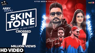 Skin+Tone+%28Official+Music+Video%29+%7C+Arry+Sidhu+Ft.+Gurlez+Akhtar+%7C+Desi+Crew+%7C+Kytes+Media