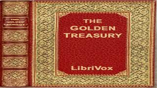 Golden Treasury of the Best Songs and Lyrical Pieces In the English Language | Anthologies | 1/6