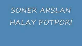 SONER ARSLAN - HALAY POTPORİ