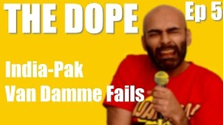 BollywoodGandu | The Dope | India thrash Pakistan & Van Damme Green Screen Fun: Ep 5