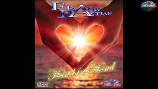 Frank Bastian   Hand in Hand Promo