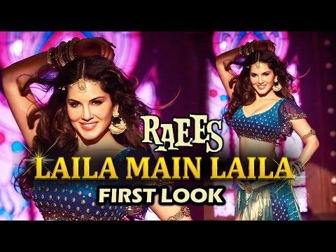 Laila Main Laila FIRST LOOK   Sunny Leone   Raees