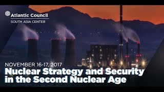 Nuclear Strategy and Security in the Second Nuclear Age Conference (Day 2)