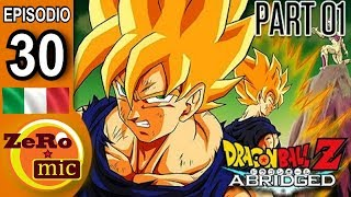 ZeroMic - Dragon Ball Z Abridged: Episodio 30 (prima parte) [ITA]