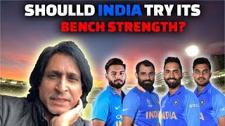 Should India try its bench strength? | Ramiz Speaks