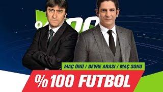 % 100 Futbol Bursaspor - Beşiktaş 15 Mayıs 2017