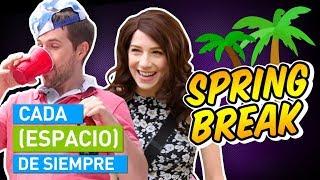 CADA SPRING BREAK DE SIEMPRE