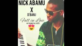 D'banj- Fall in Love (Instrumental Cover) Prod. Nick Abamu