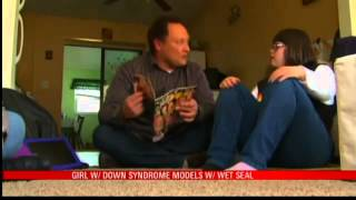 Down Syndrome Teen Models for Wet Seal