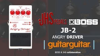 BOSS + JHS Pedals = Angry Driver JB-2 | (BOSS' First EVER collaborative pedal!)