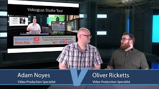 LIVE STUDIO TOUR- Creating Your Live Production Studio: Videoguys News Day 2sDay LIVE Webinar