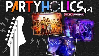 Partyholics - Vol.1 | Nonstop Hindi Party Songs | Bollywood Dance Songs | Video Songs | Eros Now