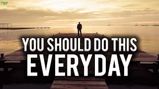 IF YOU DO THIS EVERYDAY ALLAH WILL LOVE YOU!