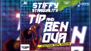 Stiffy - Tip and Ben Ova (Caution Tape Riddim)
