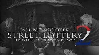 Young Scooter - My Boys ft. Young Thug, K Blacka & Vldec (Street Lottery 2)