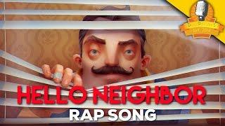 Hello Neighbor Rap Song (Music Video) ► Daddyphatsnaps