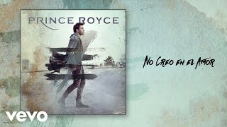 Prince Royce - No Creo en el Amor (Audio)