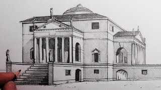 How to Draw Buildings in 1-Point Perspective: The Villa Rotonda: Narrated
