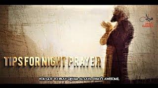 Seven Tips For The Night Prayer [Tahajjud]