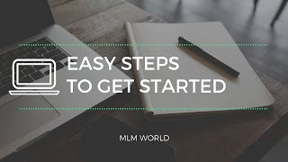 Easy Steps to get started