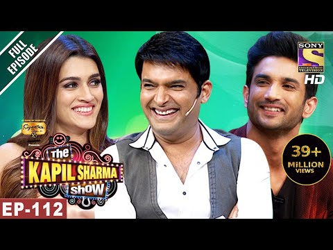 Xxx Mp4 The Kapil Sharma Show दी कपिल शर्मा शो Ep 112 Sushant And Kriti In Kapil's Show 10th Jun 2017 3gp Sex
