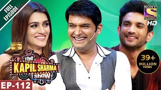 The Kapil Sharma Show - दी कपिल शर्मा शो-Ep-112-Sushant And Kriti In Kapil's Show- 10th Jun, 2017