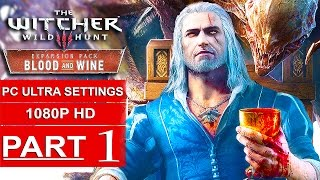 The Witcher 3 Blood And Wine Gameplay Walkthrough Part 1 [1080p HD PC ULTRA] - No Commentary